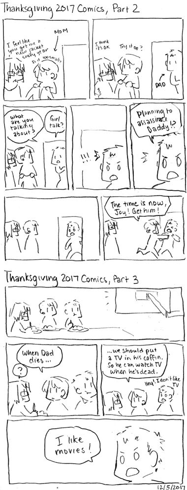Thanksgiving 2017 Comics, Part 2 and 3